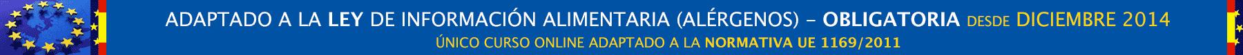 ADAPTADO A LA NUEVA LEY DE INFORMACIÓN ALIMENTARIA (ALÉRGENOS) - Normativa 1169/2011